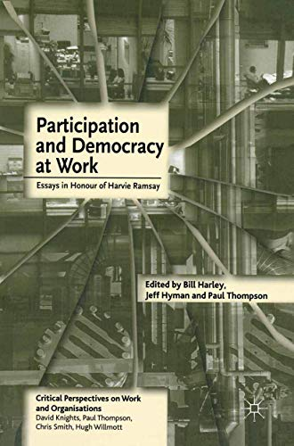 Participation and Democracy at Work By Jeff Hyman