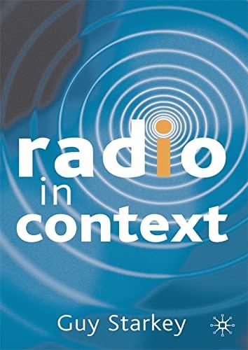 Radio in Context By Guy Starkey