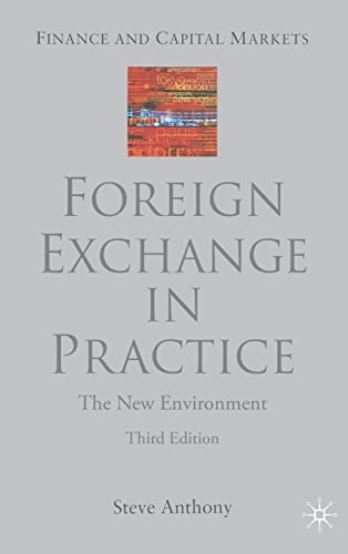 Foreign Exchange in Practice By S. Anthony