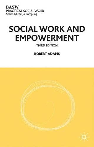 Social Work and Empowerment by Robert Adams