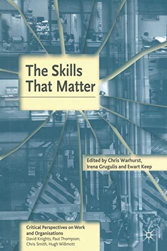 The Skills That Matter By Chris Warhurst