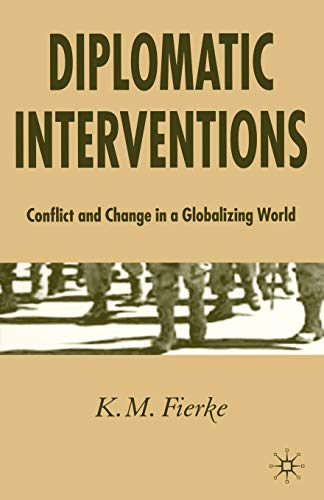 Diplomatic Interventions By K. Fierke