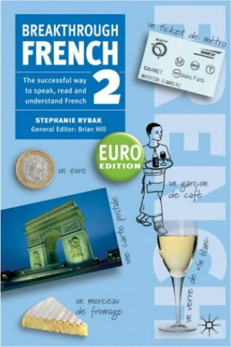 Breakthrough French 2 Euro edition (Book Only) By Stephanie Rybak | Used - Very Good