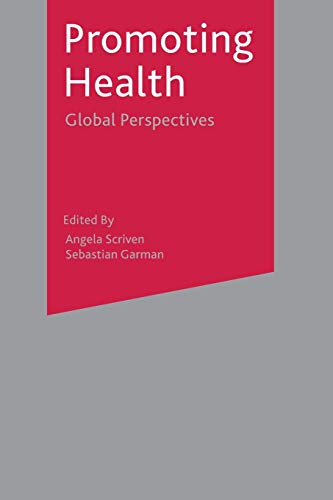 Promoting Health By Angela Scriven
