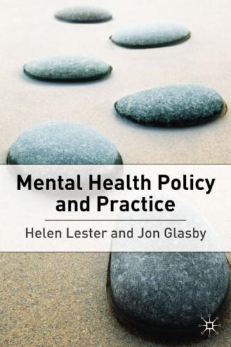 Mental Health: Policy and Practice By Helen Lester
