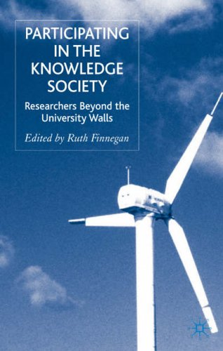 Participating in the Knowledge Society: Researchers Beyond the University Walls by R. Finnegan