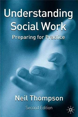 Understanding Social Work: Preparing for Practice by Neil Thompson