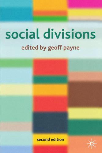 Social Divisions By Edited by Geoff Payne