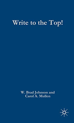 Write to the Top! By W. Brad Johnson