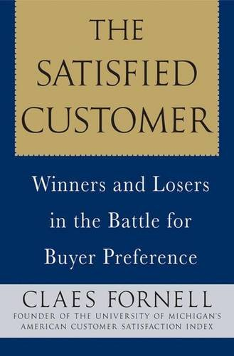 The Satisfied Customer By Claes Fornell