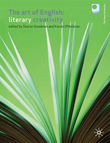 The Art of English: Literary Creativity by Sharon Goodman