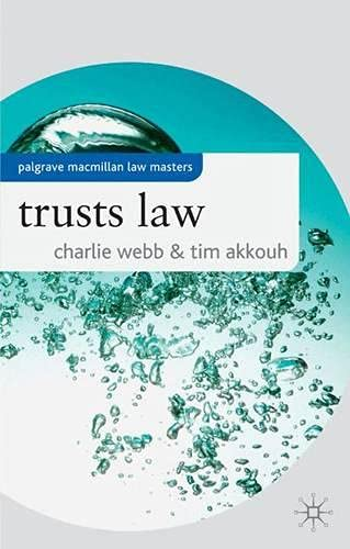 Trusts Law (Palgrave Macmillan Law Masters) by Akkouh T 1403987858 The Cheap