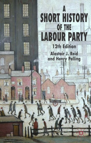 A Short History of the Labour Party By H. Pelling