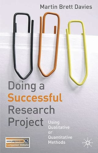 Doing a Successful Research Project By Martin Brett Davies