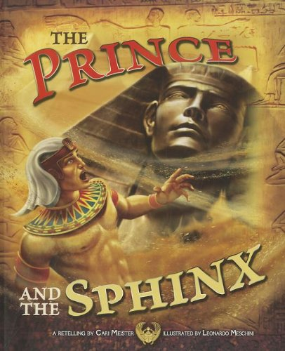 Prince and the Sphinx By Cari Meister