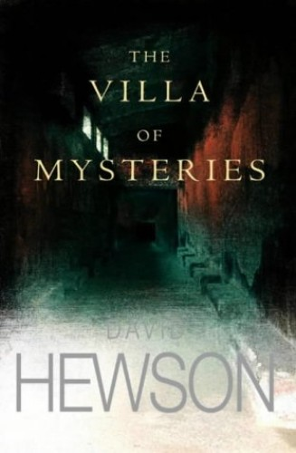 The Villa of Mysteries (Nic Costa) By David Hewson