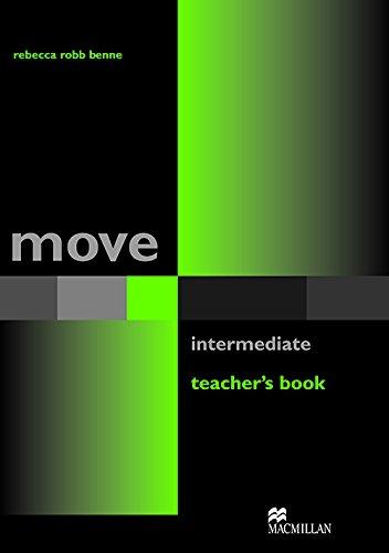 Move Intermediate Teacher's Book By Rebecca Robb Benne