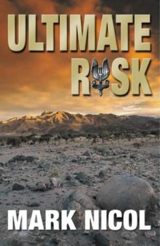 Ultimate Risk By Mark Nicol