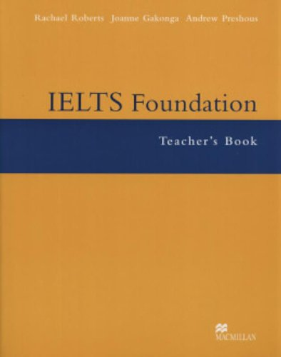 IELTS Foundation Teacher Book by Rachel Roberts
