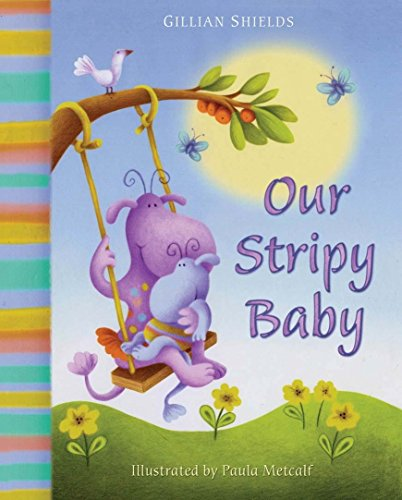 Our Stripy Baby by Gillian Shields