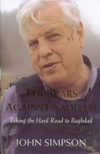 The Wars Against Saddam By John Simpson