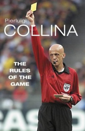 The Rules of the Game By Pierluigi Collina