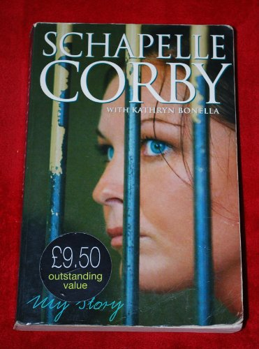My Story By Schapelle Corby