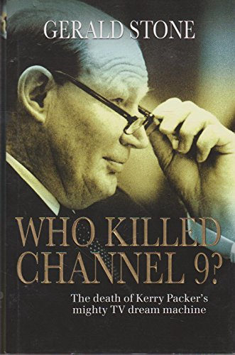 Who Killed Channel 9? By Gerald Stone