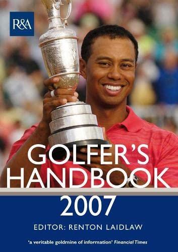 The Royal & Ancient Golfer's Handbook 2007 By Renton Laidlaw