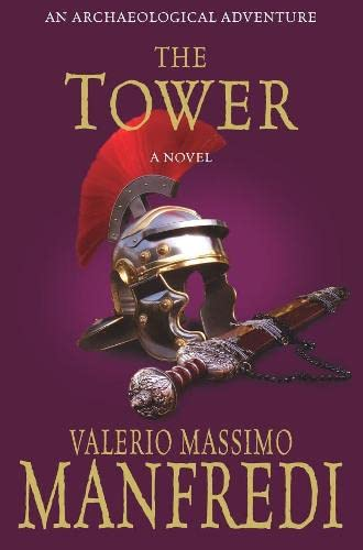 The Tower By Valerio Massimo Manfredi