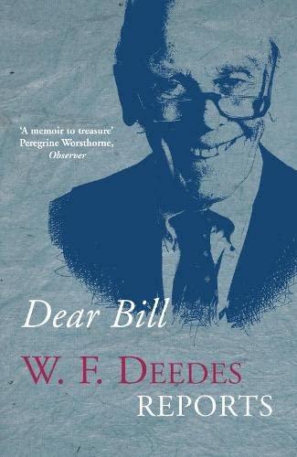 Dear Bill By W. F. Deedes