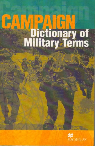 Campaign Military English Dictionary By Richard Bowyer