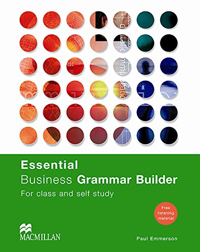Business English: Essential Business Grammer Builder Pack: Student's Book (Business Builders) By Paul Emmerson