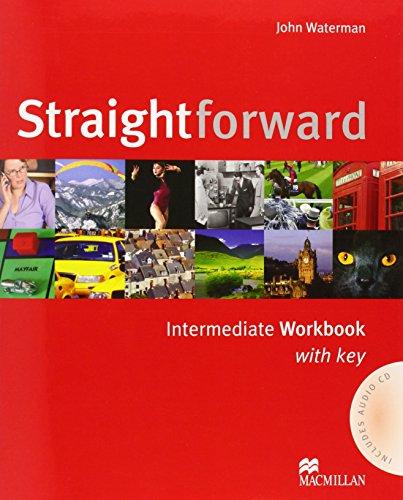 Straightforward Intermediate Workbook Pack with Key By John Waterman