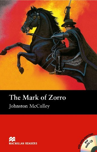 Macmillan Readers Mark of Zorro The Elementary Pack By Johnston McCulley