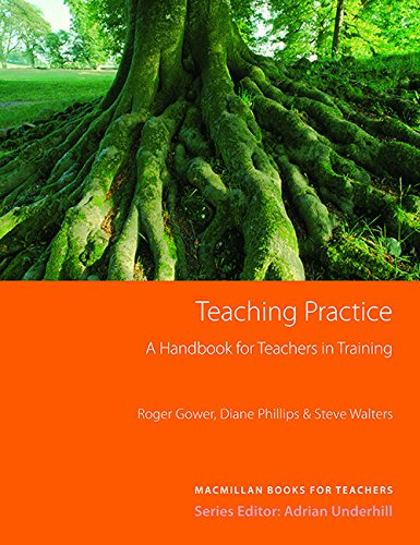 Teaching Practice New Edition By Roger Gower
