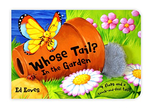 Whose Tail? In The Garden By Ed Eaves