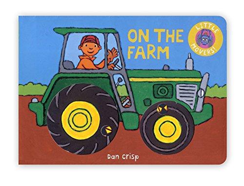 Little Movers:On the Farm By Dan Crisp