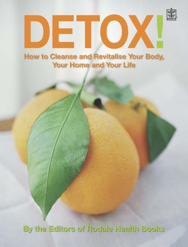 Detox! By Editors of Rodale Health Books