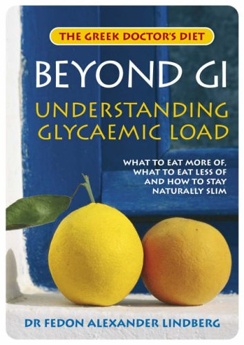 Beyond GI - The GL List: Understanding Glycaemic Load by Fedon Alexander Dr. Lindberg