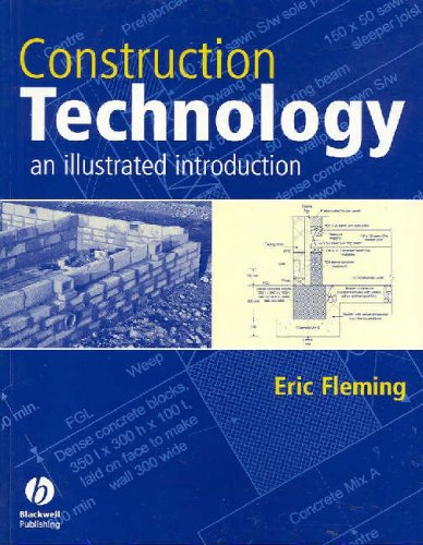 Construction Technology: An Illustrated Introduction By Eric Fleming