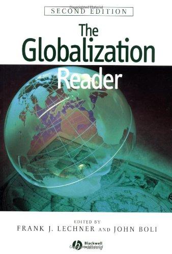 The Globalization Reader By Frank J. Lechner