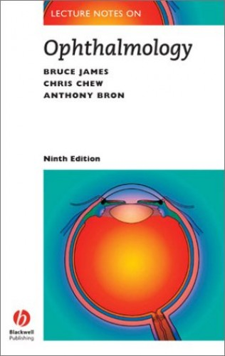 Lecture Notes on Opthalmology (Lecture Notes S.) By Bruce James