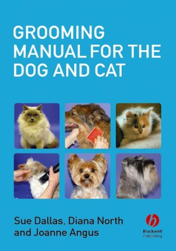 Grooming Manual for the Dog and Cat By Sue Dallas