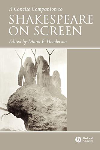 A Concise Companion to Shakespeare on Screen par Diana E. Henderson