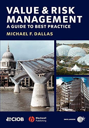 Value and Risk Management: A Guide to Best Practice by Michael Dallas