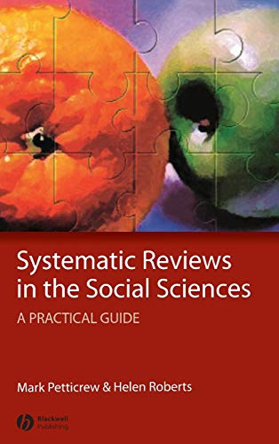 Systematic Reviews in the Social Sciences By Mark Petticrew