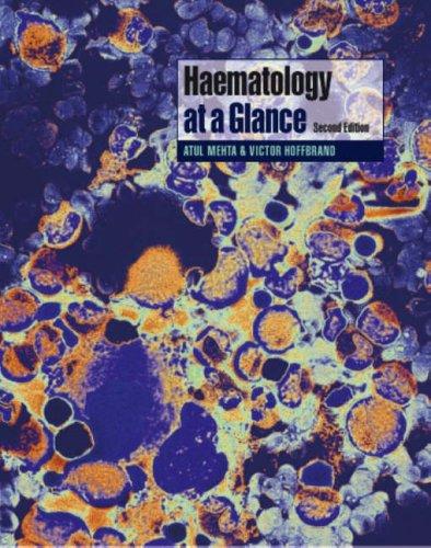 Haematology at a Glance By Atul B. Mehta (Royal Free Hospital, London)