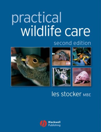 Practical Wildlife Care By Les Stocker, MBE