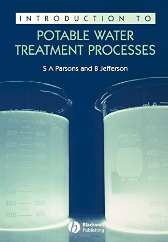Introduction to Potable Water Treatment Processes By Simon Parsons